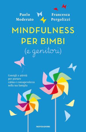 Mindfulness per bimbi e genitori