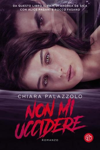 Non mi uccidere di Chiara Palazzolo