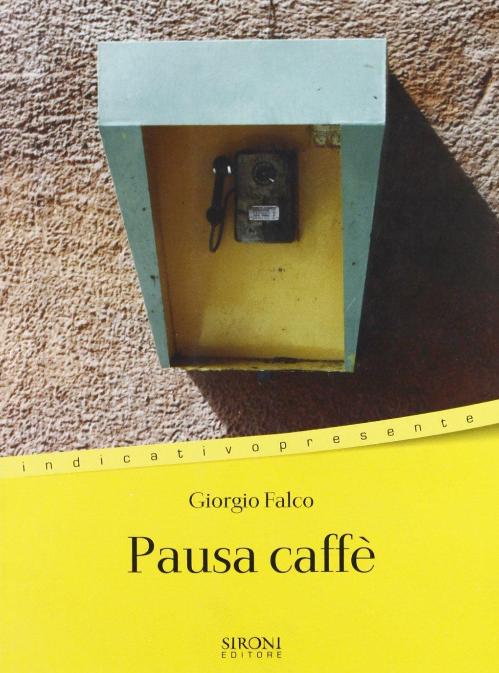 Pausa caffè giorgio falco