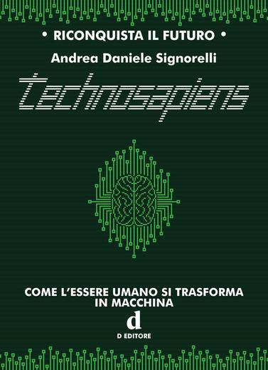 Technosapiens di Andrea Daniele Signorelli