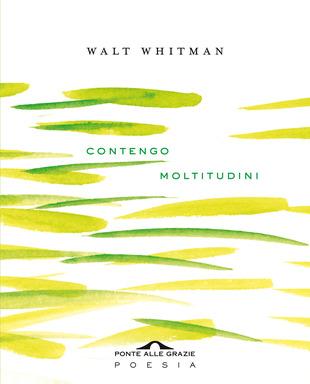 """copertina della raccolta di poesie con testo in inglese """"contengo moltitudini"""""""