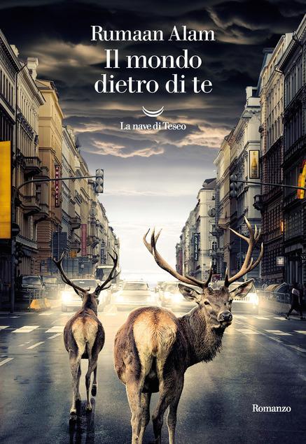 copertina del libro il mondo dietro di te di rumaan alam