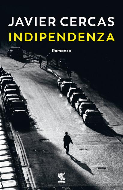 copertina di indipendenza di javier cercas tra i libri thriller del 2021