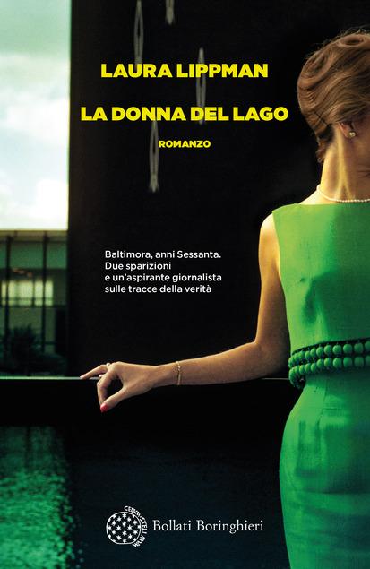 copertina del romanzo la donna del lago di laura lippman libri thriller 2021