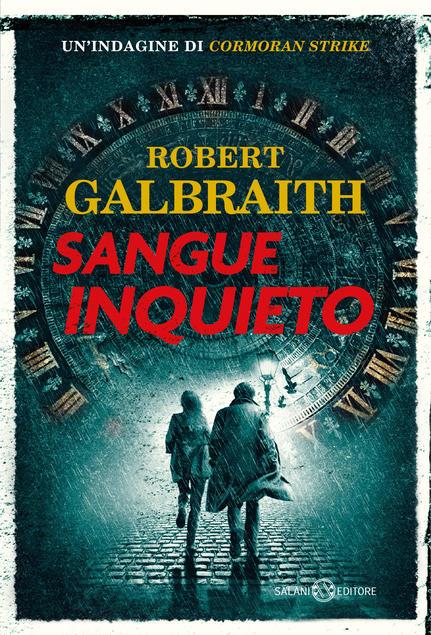 copertina del libro sangue inquieto di robert galbraith tra i libri thriller del 2021 da leggere