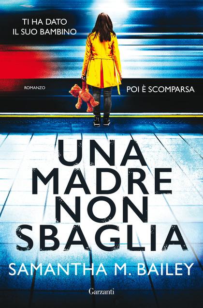 copertina del libro thriller una madre non sbaglia di samantha m. bailey