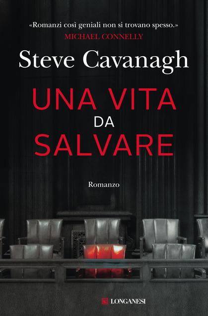 copertina del libro una vita da salvare di steve cavanagh
