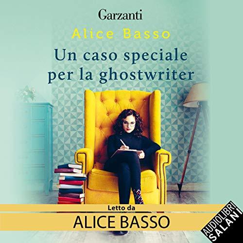 audiolibro un caso speciale per la ghostwriter