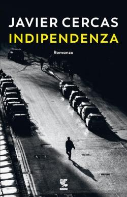 Javier Cercas, Indipendenza, Guanda