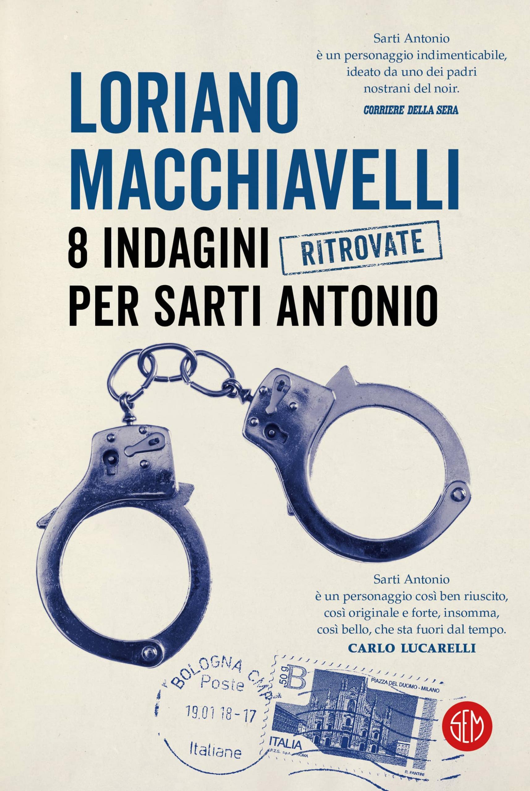 Copertina del libro 8 indagini per Sarti Antonio di Loriano Macchiavelli