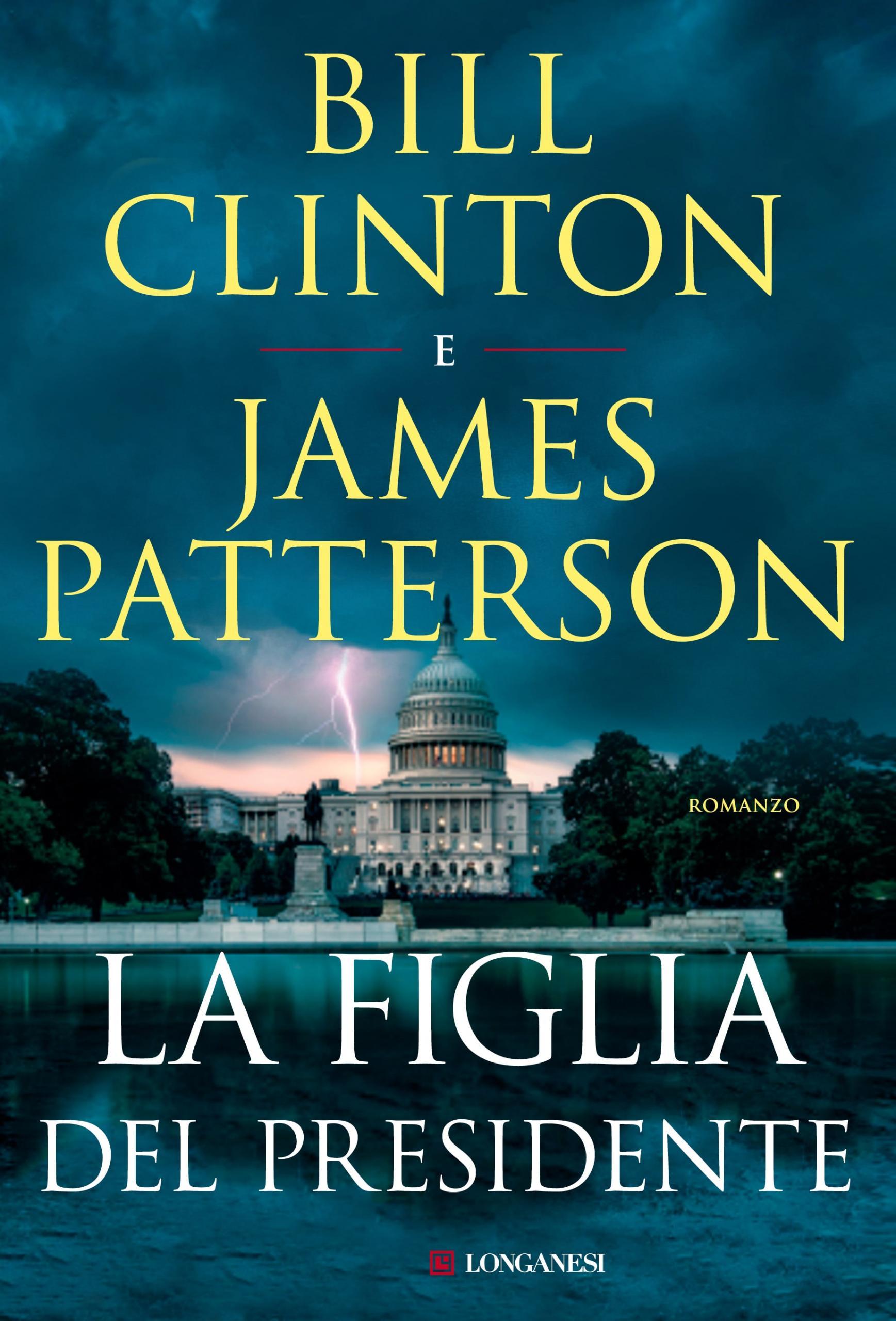 Copertina del libro La figlia del Presidente, di Clinton e Patterson
