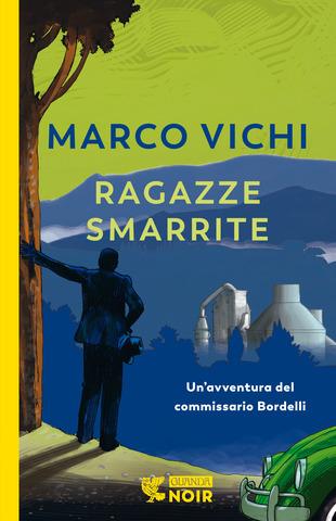 Copertina del libro Ragazze smarrite di Marco Vichi