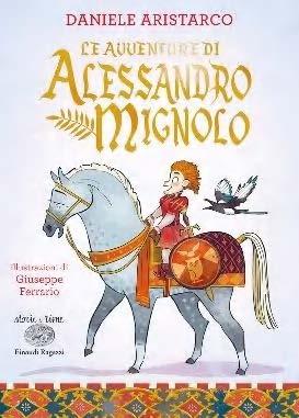 Le avventure di Alessandro Mignolo, libri per bambini 2021