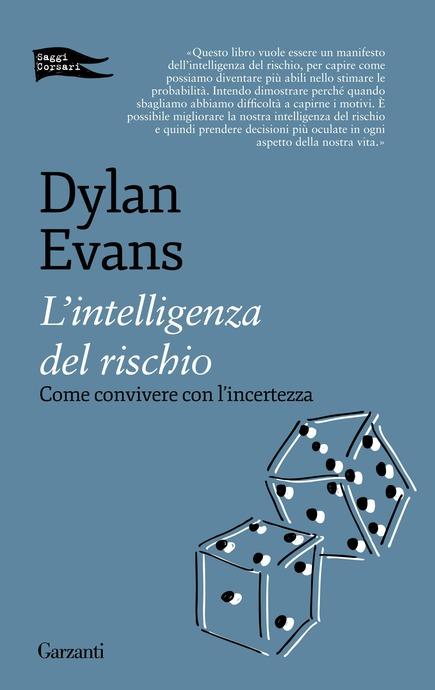 copertina del libro L'intelligenza del rischio di Dylan Evans