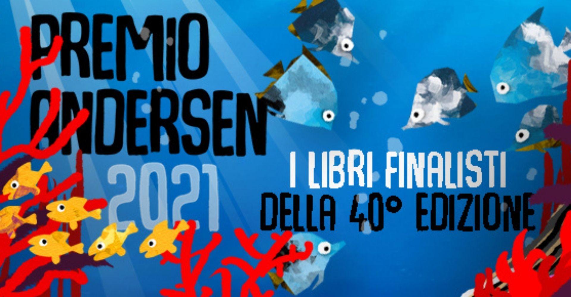 I finalisti del Premio Andersen 2021, dedicato ai libri per l'infanzia