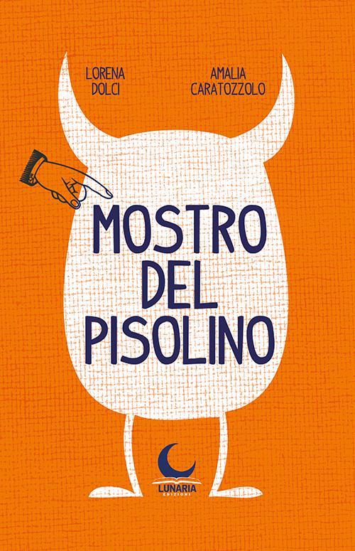 Mostro del Pisolino, libri per bambini 2021
