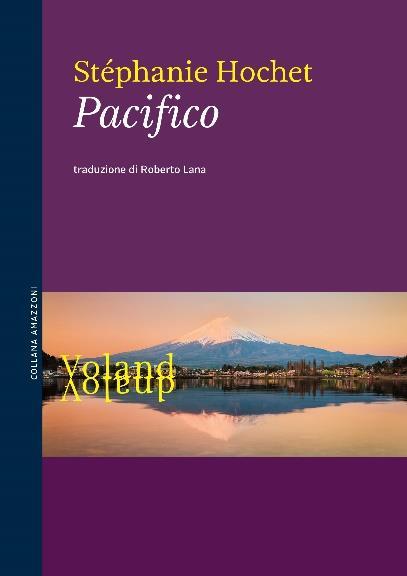 Pacifico di Stéphanie Hochet, libri da leggere