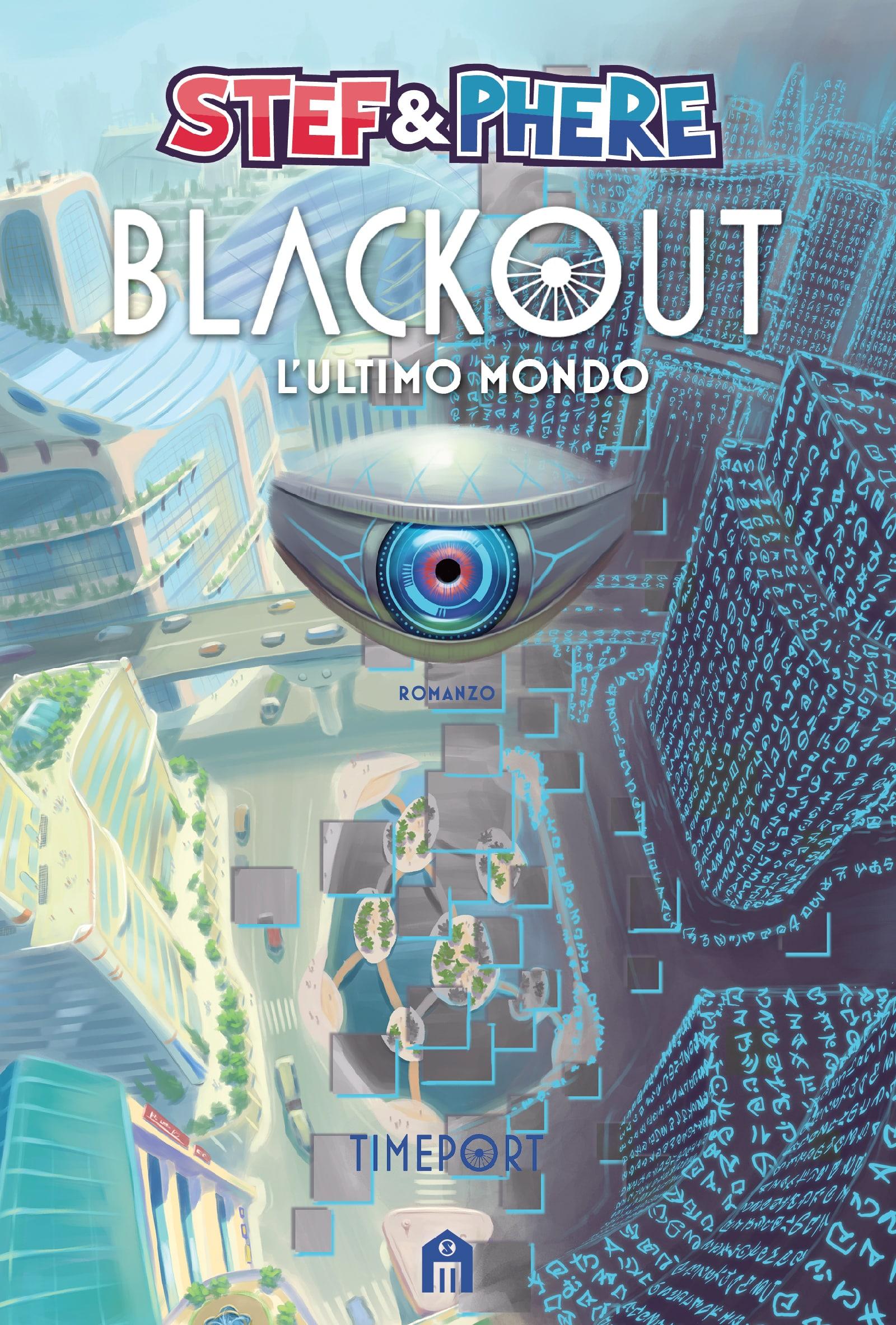 Timereport, Blackout. Ultimo mondo, libri da leggere