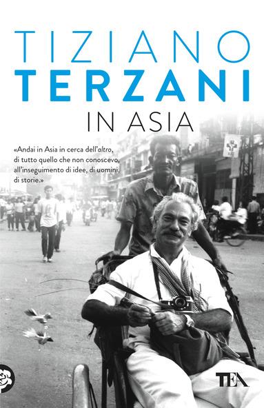 Tiziano Terzani libri In asia