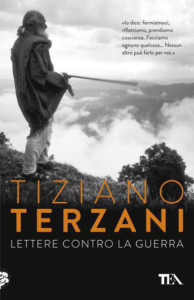 Tiziano Terzani libri Lettere contro la guerra