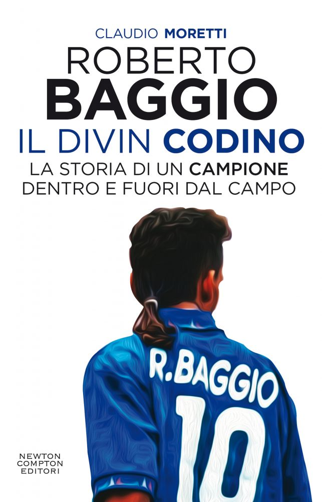 Copertina del libro Roberto Baggio. Il divin Codino