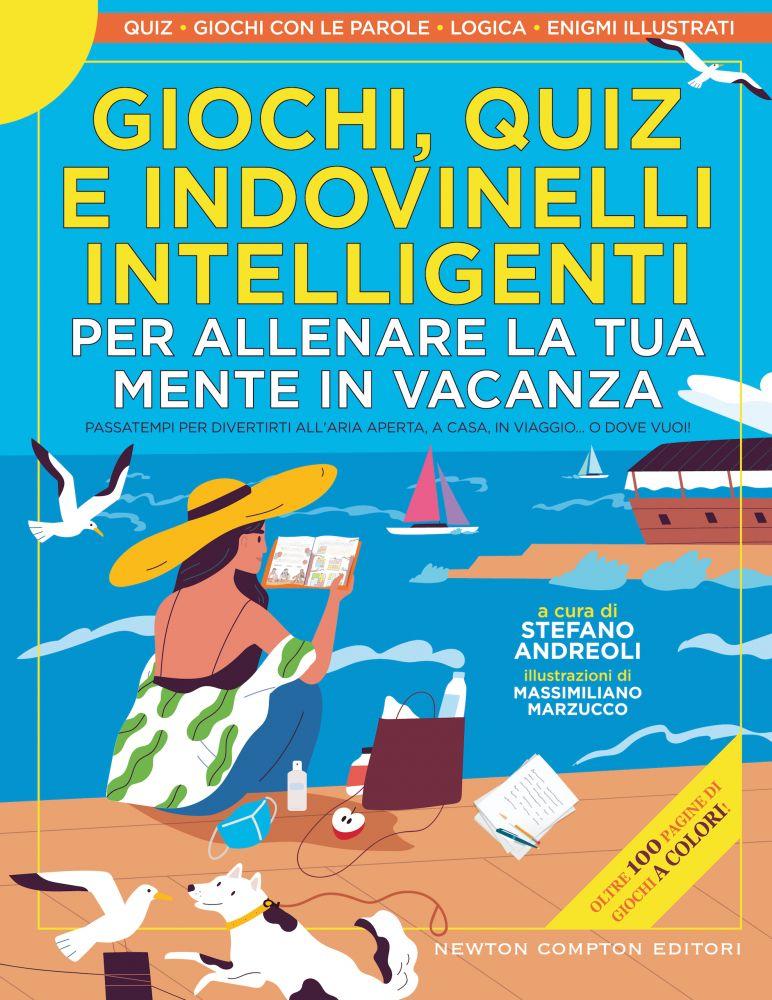 Copertina del libro Giochi, quiz e indovinelli intelligenti per allenare la tua mente in vacanza