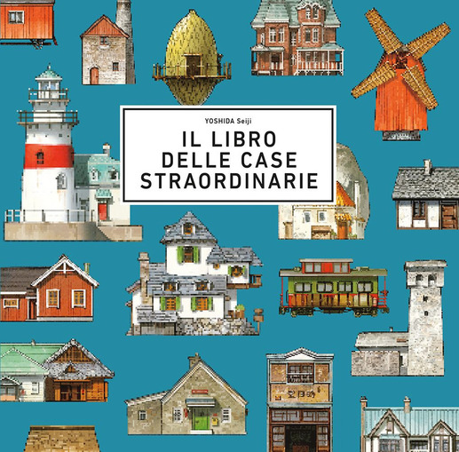 Copertina del libro Il libro delle case straordinarie