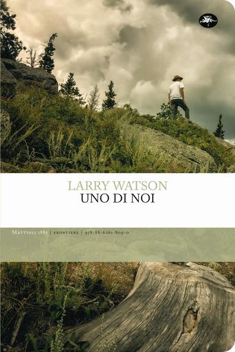 Copertina del libro Uno di noi di Larry Watson
