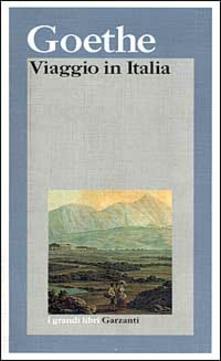 Goethe, Viaggio in Italia