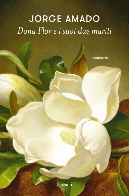 copertina del romanzo dona flor e i suoi due mariti dell'autore brasiliano jorge amado