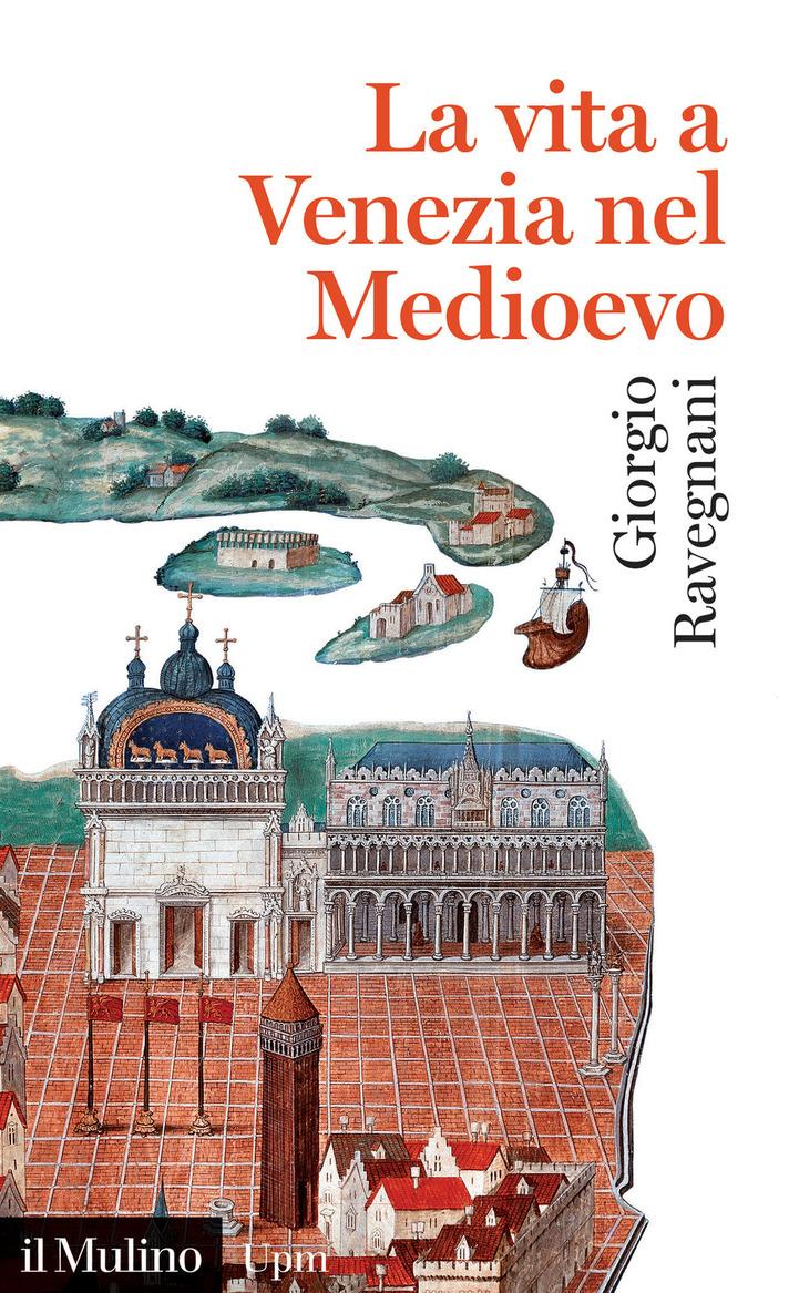 la vita di venezia nel Medioevo
