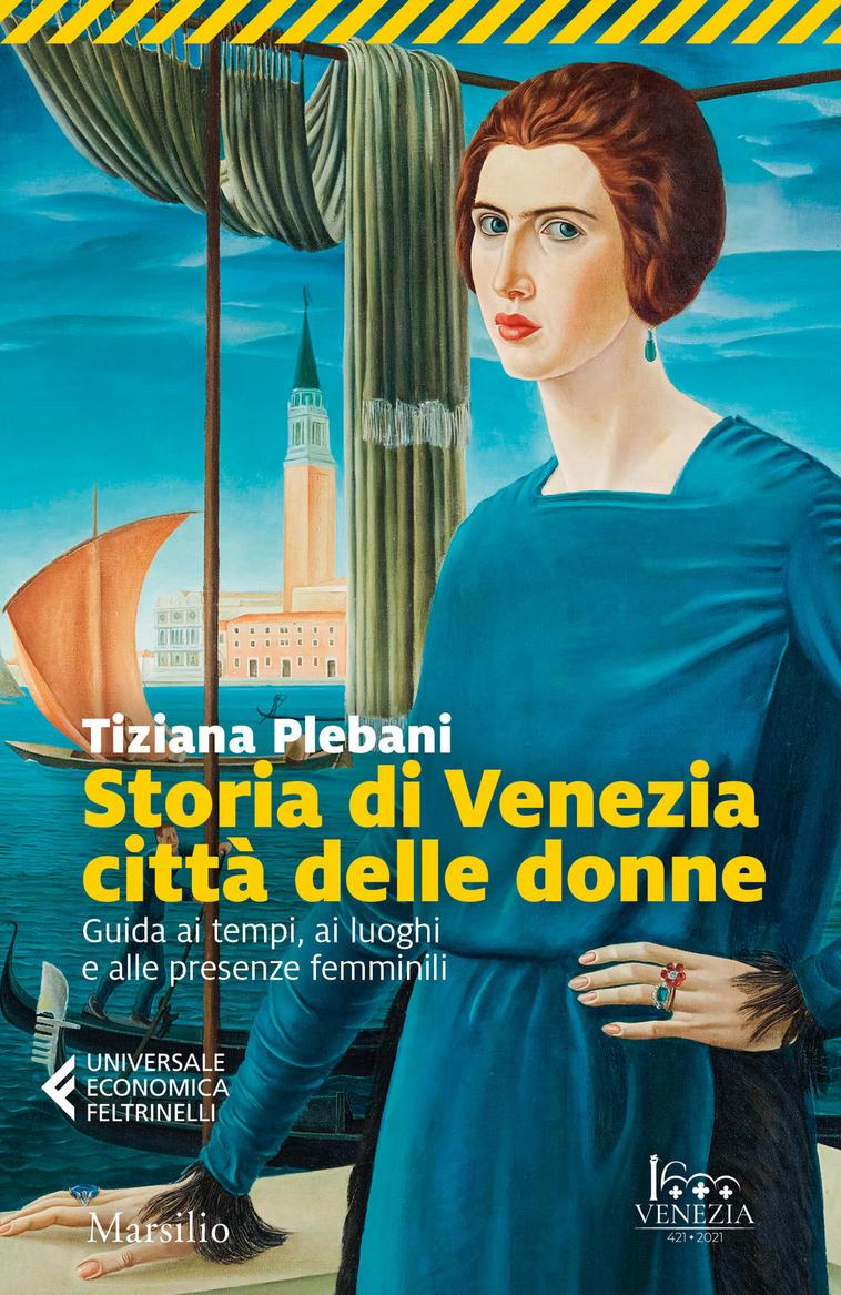 storia di venezia città delle donne