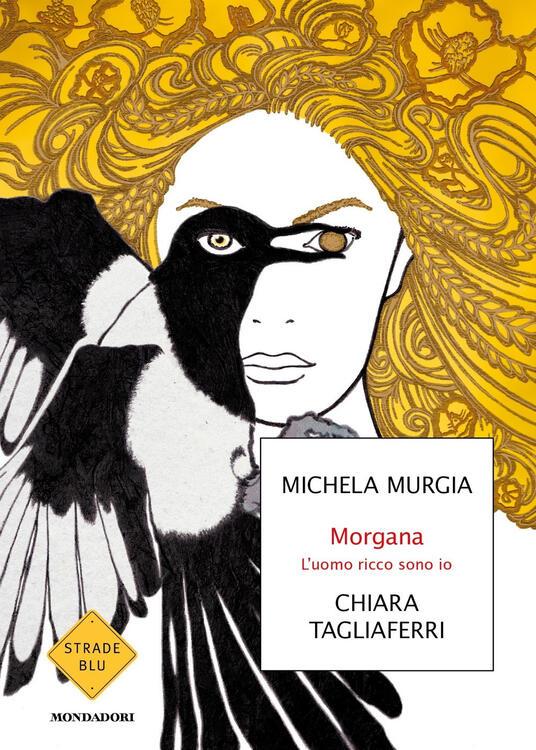 Copertina del libro Morgana l'uomo ricco sono io