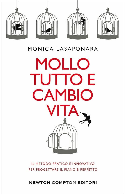 copertina del libro Mollo tutto e cambio vita