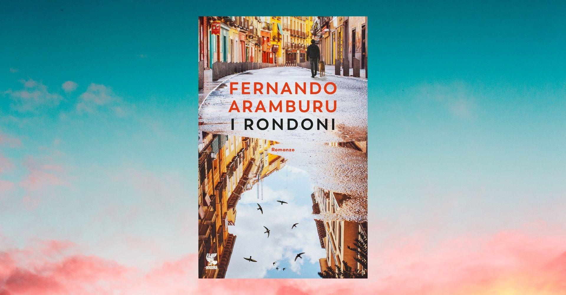 """""""I rondoni"""": la preghiera laica di Aramburu è un romanzo politico e sentimentale"""
