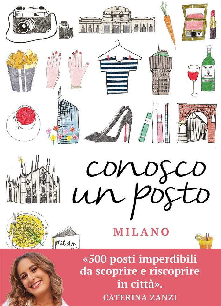 copertina della guida su Milano di Conosco Un Posto