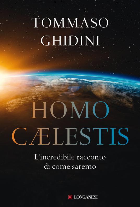 copertina del libro homo caelestis di tommaso ghidini