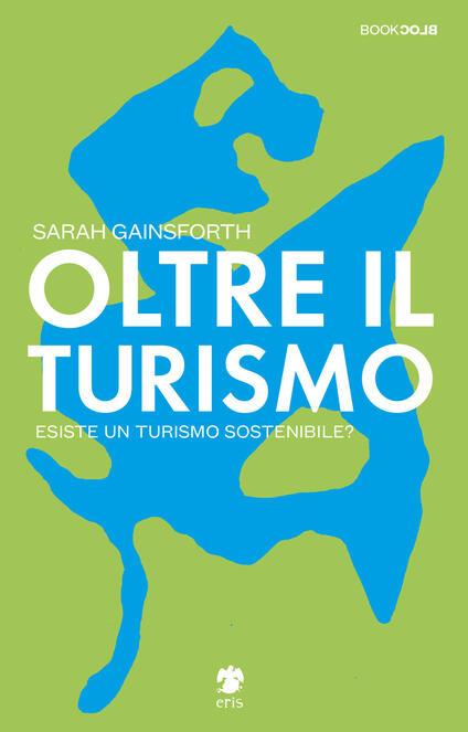 oltre il turismo