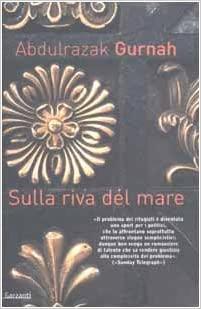Copertina del libro Sulla riva del mare di Abdulrazak Gurnah, Premio Nobel per la Letteratura 2021